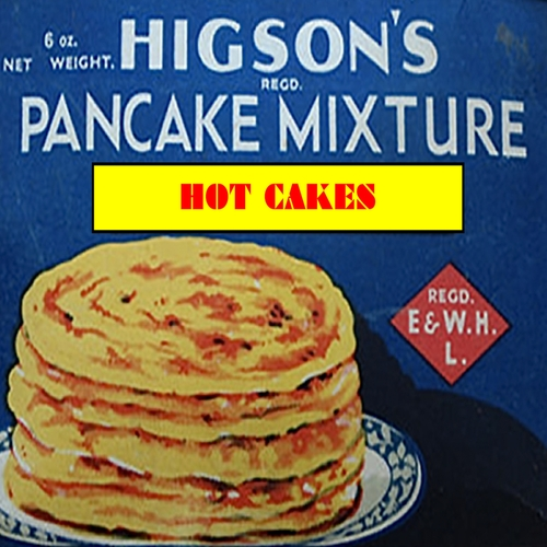 The Higsons - Hot Cakes
