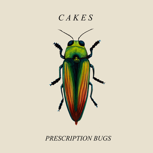 CAKES - Prescription Bugs