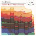 Applied Music: Plastics Today LP