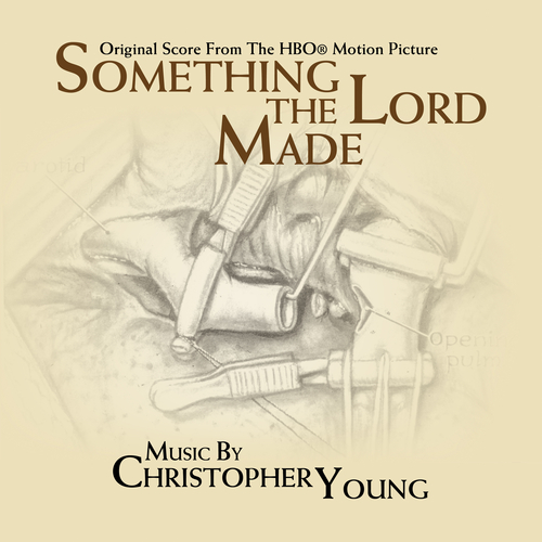 Christopher Young - Something the Lord Made (Original Soundtrack Recording)