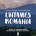 Untamed Romania (Original Motion Picture Soundtrack)