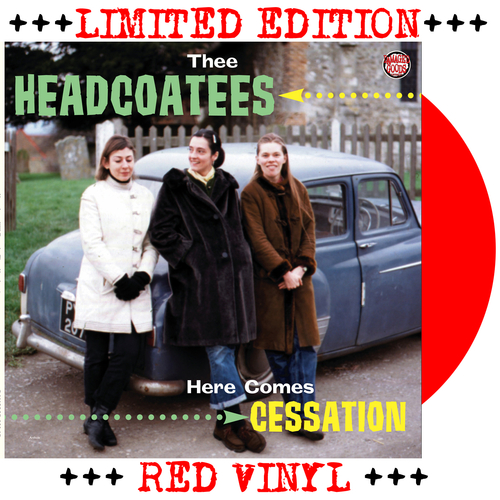 Thee Headcoatees - Thee Headcoatees - Here Comes Cessation RED VINYL