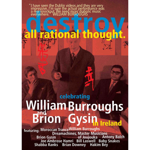 William Burroughs, Brion Gysin - Destroy All Rational Thought