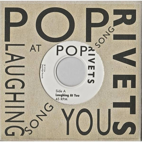 The Pop Rivets - POP RIVETS - Laughing At You BLACK VINYL