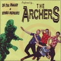 ARCHERS, THE / HOLLYWOODS, THE - Split
