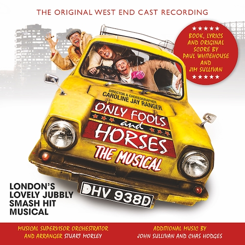 Original West End Cast of Only Fools and Horses - Only Fools and Horses: The Musical (Original West End Cast Recording)