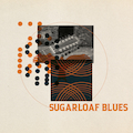 Sugarloaf Blues
