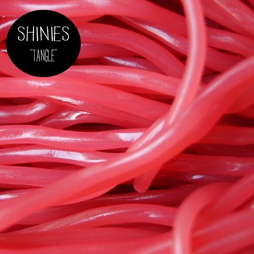 SHINIES - Tangle E.P