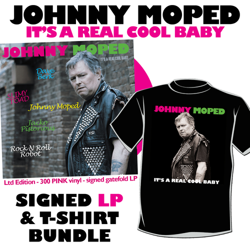 """Johnny Moped - It's a Real Cool Baby - SIGNED 12"""" VINYL + EXCLUSIVE T-SHIRT"""