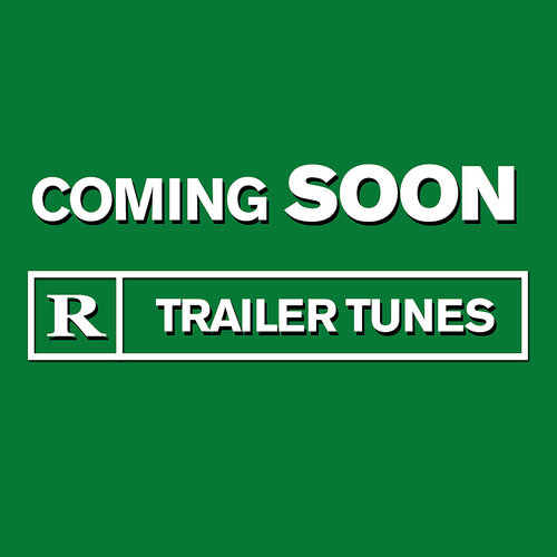 Various Artists - Coming Soon - Trailer Tunes