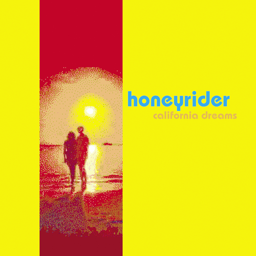 Honeyrider - California Dreams