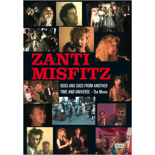 Zanti Misfitz - Odds and Sods - The Movie DVD