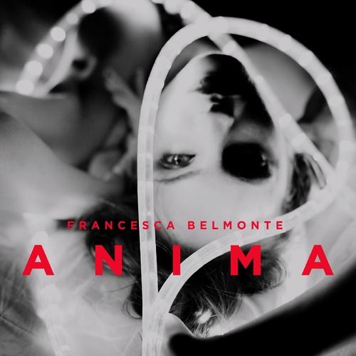 Francesca Belmonte - Anima *SIGNED*