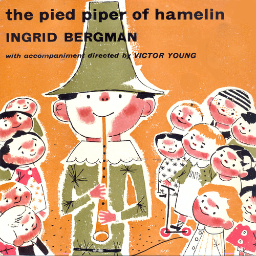 Ingrid Bergman, wirth accompaniment directed by Victor Young - The Pied Piper Of Hamelin