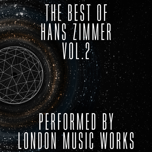 London Music Works - The Best of Hans Zimmer Vol.2