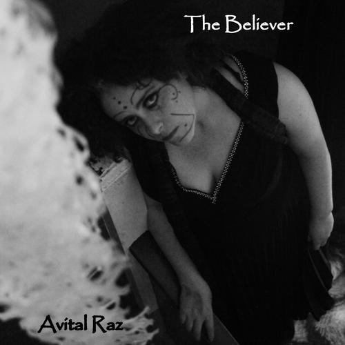Avital Raz feat. Pete Harvey - The Believer