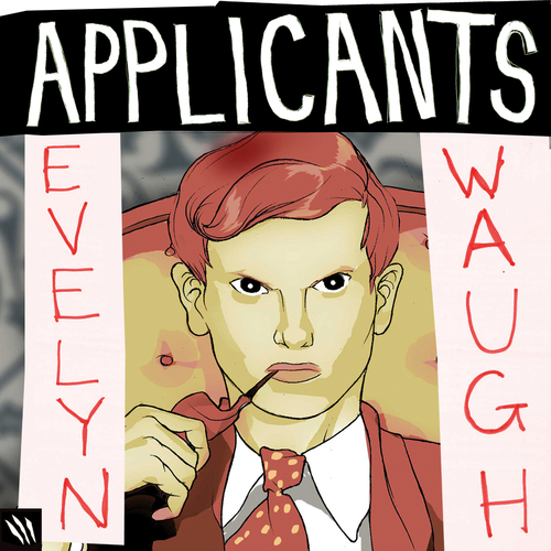 Applicants - Evelyn Waugh