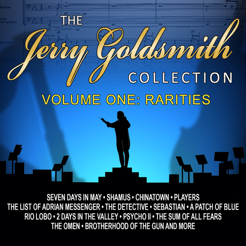 Various Artists - The Jerry Goldsmith Collection Rarities, Vol. 1