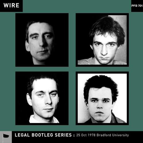 Wire - 25 October 1978 Bradford University