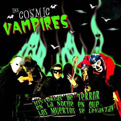 The Cosmic Vampires - COSMIC VAMPIRES, THE - Historias de Terror