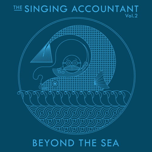 Keith Ferreira - The Singing Accountant, Vol.2: Beyond the Sea