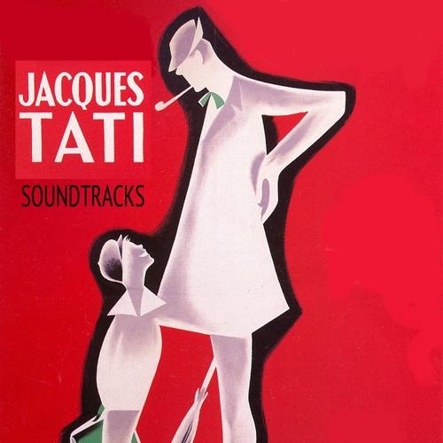 Alain Romans, Frank Barcellini & Jean Yatove - Jacques Tati Soundtracks (Remastered)