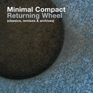 Returning Wheel / There's Always Now / Music From Upstairs 3 CD Set