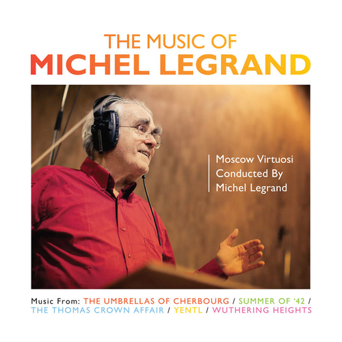Michel Legrand - THE MUSIC OF MICHEL LEGRAND