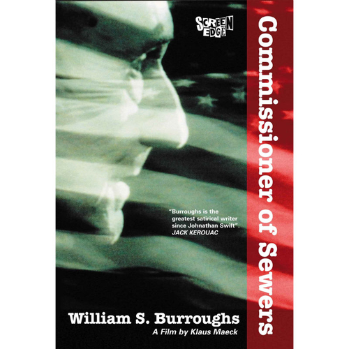 William S. Burroughs - Commisioner of Sewers
