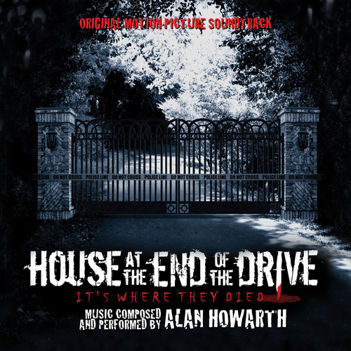 Alan Howarth - House at the End of the Drive (Original Motion Picture Soundtrack)