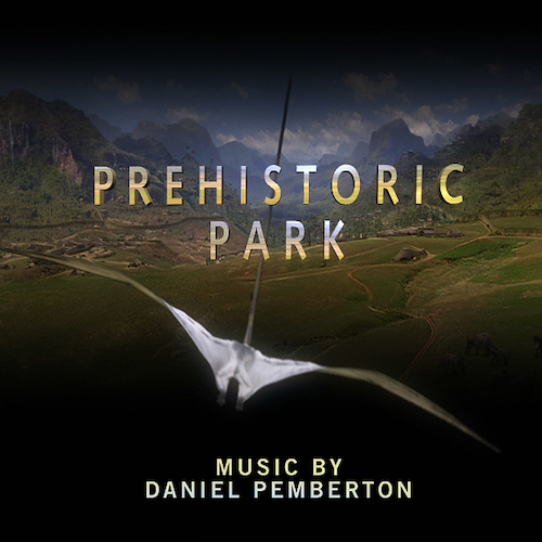 Daniel Pemberton - Prehistoric Park - Original Soundtrack