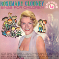 Rosemary Clooney Sings for Children