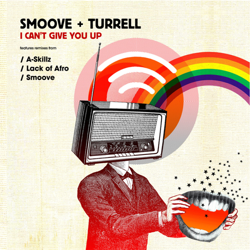 Smoove & Turrell - I Can't Give You Up