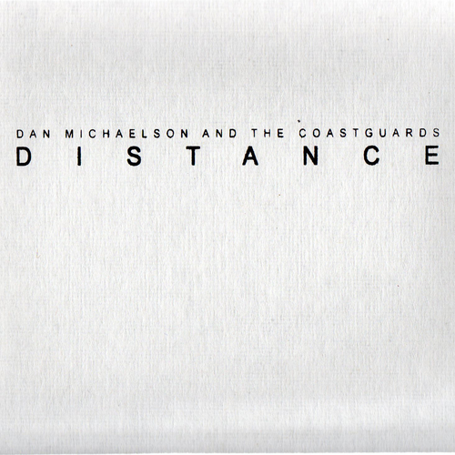 Dan Michaelson and The Coastguards - Distance 12inch Vinyl