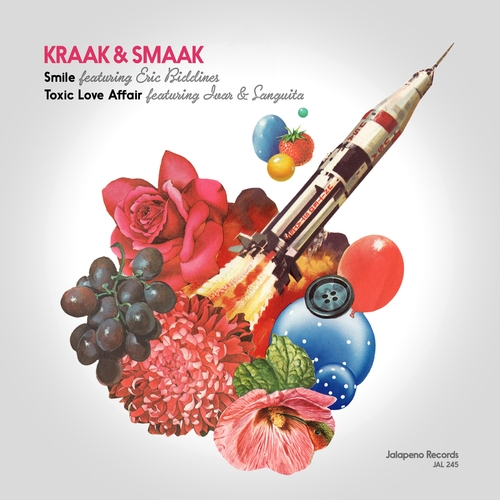 Kraak & Smaak - Smile / Toxic Love Affair