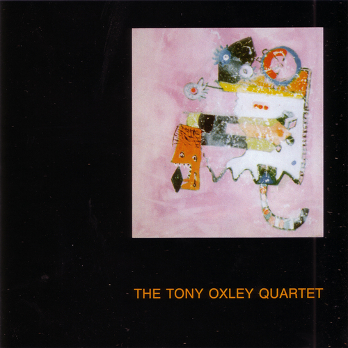 Tony Oxley, Matt Wand, Pat Thomas & Derek Bailey - The Tony Oxley Quartet