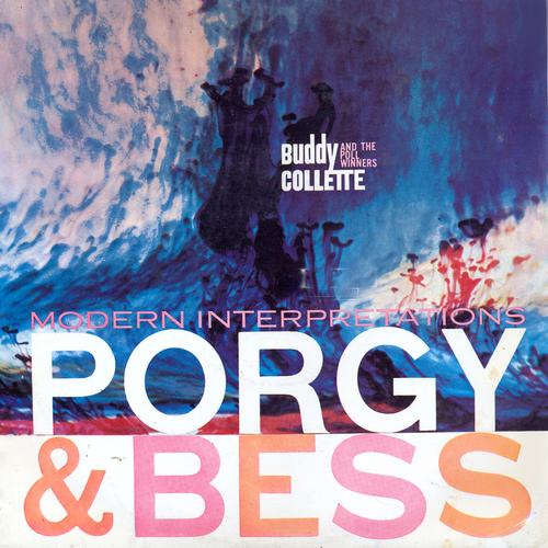 Buddy Collette and The Poll Winners - Modern Interpretations: Porgy & Bess
