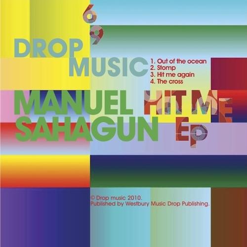 Manuel Sahagun - Hit Me EP