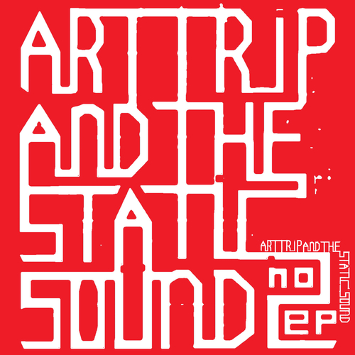 Art Trip and the Static Sound - Art Trip and the Static Sound EP2