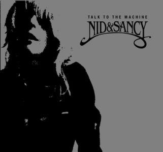 Nid & Sancy - TALK TO THE MACHINE (CD)