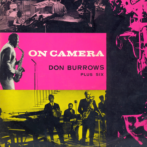 Don Burrows Plus Six feat. Errol Buddle, Johnny Bamford, Judy Bailey, George Golla, John Sangster, George Thompson - On Camera