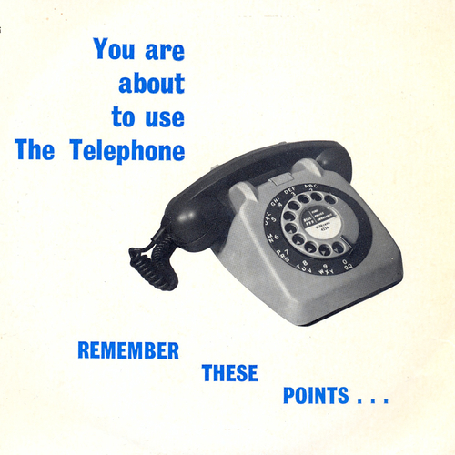 The Tack Organisation - You Are About To Use The Telephone - Remember These Points