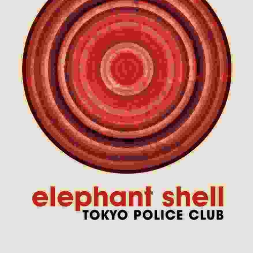Tokyo Police Club - Elephant Shell Promotional Poster