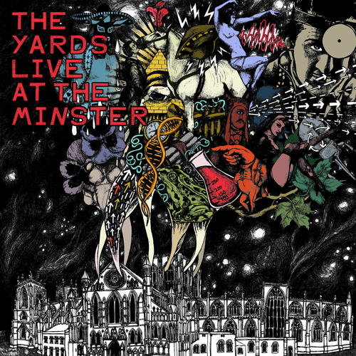 The Yards - Live At The Minster