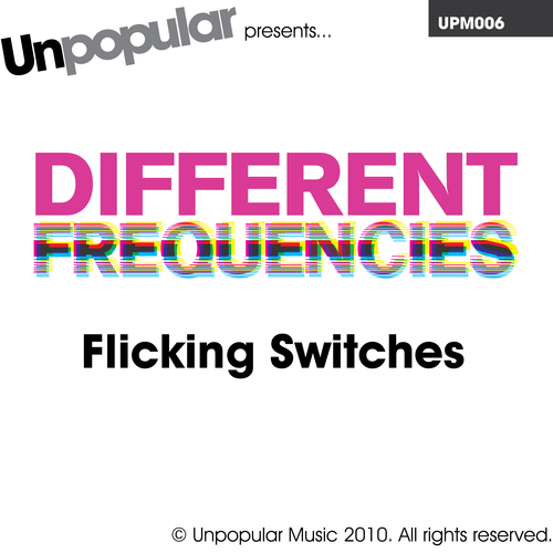 Different Frequencies - Flicking Switches
