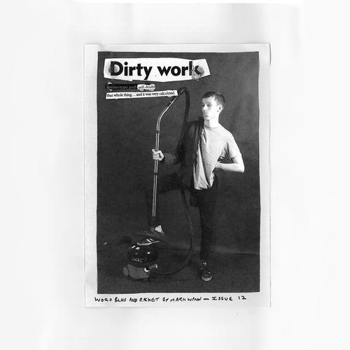 Mark Wynn - Mark Wynn - Dirty Work Zine