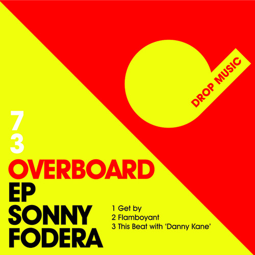 Sonny Fodera - Overboard EP
