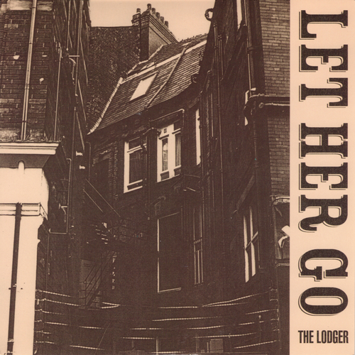 The Lodger - Let Her Go