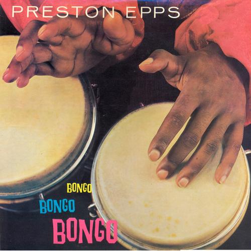 Preston Epps - Bongo Bongo Bongo