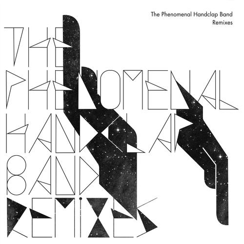 The Phenomenal Handclap Band - Remixes
